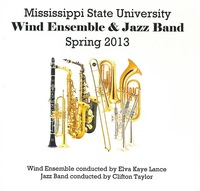Mississippi State University Wind Ensemble & Jazz Band: Spring 2013
