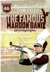 Mississippi State University: The Famous Maroon Band 2014 Highlights Vol. 2