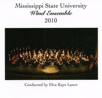 Mississippi State University Wind Ensemble: 2010