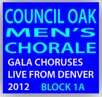 Council Oak Men's Chorale Block 1A - Remembering our 15th!