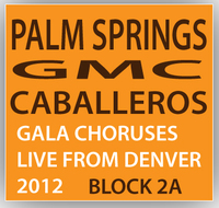 Palm Springs GMC: Caballeros Concert Block 2A