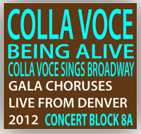 Being Alive! Colla Voce Sings Broadway Concert Block 8A
