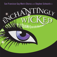 Enchantingly Wicked - San Francisco GMC Concert Block 8A