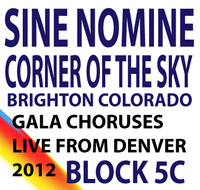 Corner of the Sky: Sine Nomine Concert Block 5C