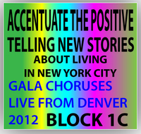 Accentuate the Positive: Telling New Stories About Living New York City GMC Concert Block 1C