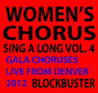 Women's Chorus Singin' in the Round Vol.IV
