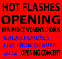 Hot Flashes Presents: Hot Flashes Alive and Well! Live from Ellie Caulkins Opera House: Ensemble Festival