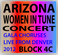 Arizona Women in Tune Live from Ellie Caulkins Opera House! Concert Block 4C
